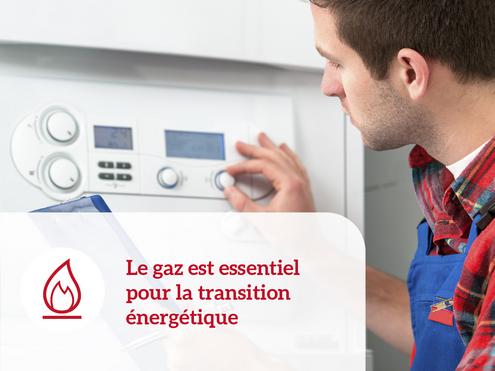 Le gaz est essentiel pour la transition énergétique